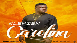MUSIC: KLENZEN – CAROLINA (PROD. BY TOPAGE)